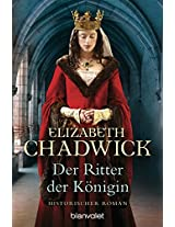 Der Ritter der Königin: Historischer Roman