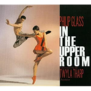 【クリックで詳細表示】Philip Glass: In The Upper Room [CD, Import]