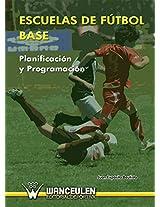 Escuelas de fútbol base. Planificación y programación (Spanish Edition)