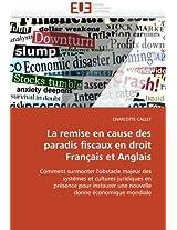 La Remise En Cause Des Paradis Fiscaux En Droit Francais Et Anglais