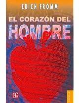 El corazon del hombre/ The Heart of the Man: Su potencia para el bien y para el mal: 0 (Colec Popular)