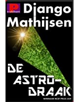 De astrodraak (Dutch Edition)
