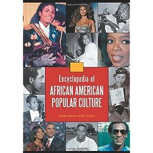 【クリックで詳細表示】Encyclopedia of African American Popular Culture