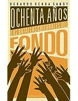 80 años: las batallas culturales del Fondo (Spanish Edition)