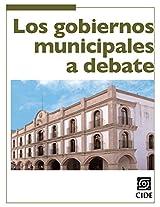 Los gobiernos municipales a debate (Coyuntura y Ensayo) (Spanish Edition)