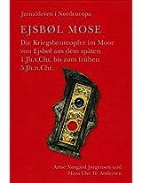 Ejsbol Mose (Jysk Archaeologisk Selskabs Skrifter)