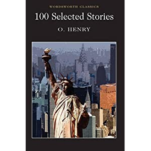 100 Selected Stories (Wordsworth Classics)