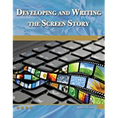 Developing and Writing the Screen Story (Digital Filmmaker Series)