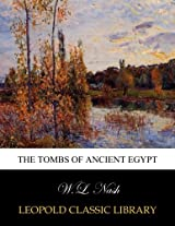 The tombs of ancient Egypt