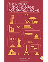 The Natural Medicine Guide for Travel and Home