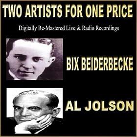 ♪Two Artists For One Price/Bix Beiderbecker, Al Jolson |  形式: MP3 ダウンロード