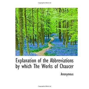 【クリックでお店のこの商品のページへ】Explanation of the Abbreviations by which The Works of Chaucer [ペーパーバック]
