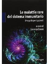 Le malattie rare del sistema immunitario: Una guida per i pazienti
