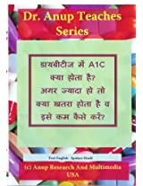 A1C in Diabetes. Why High Levels are Bad For You. DVD. English Text Spoken hindi