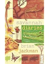 Savannah Diaries (Bradt Travel Guides (Travel Literature))