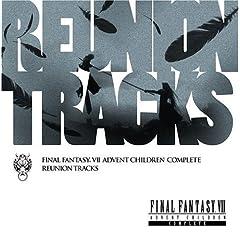 【クリックで詳細表示】ビデオ・サントラ : Reunion Tracks/FINAL FANTASY VII ADVENT CHILDREN COMPLEATE - 音楽