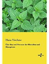 Über Bau und Nervatur der Blattzähne und Blattspitzen (German Edition)