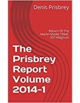 The Prisbrey Report Volume 2014-1: Return Of The Marlin Model 1894C .357 Magnum