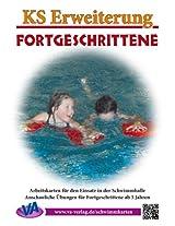 Erweiterung Fortgeschrittene: für Lehrschwimm- und großes Becken (Lehrer-/Trainer-Kartensatz 6) (German Edition)