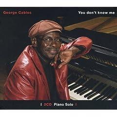 ♪You Don't Know Me: Piano Solo :ジョージ・ケーブルス