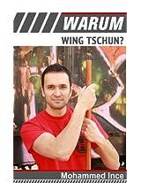 Warum Wing Tschun?
