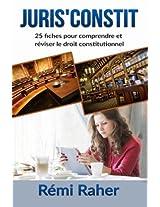 JURIS' CONSTIT : 25 fiches pour comprendre et réviser le droit constitutionnel (Juriswin)