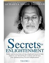 Secrets of Enlightenment, Vol. I