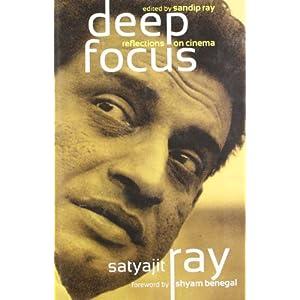 Deep Focus : Reflection on Indian Cinema