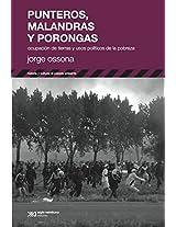 Punteros, malandras y porongas: Ocupación de tierras y usos políticos de la pobreza (Historia y cultura (serie El pasado presente))