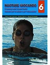 Nuotare Giocando - Volume 6° (Carabà UNIVERSITARIA) (Italian Edition)