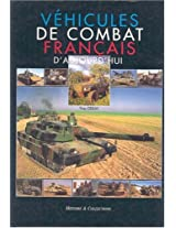 Vehicules De Combat Francais: A Comprehensive Illustrated Guide to French Tanks of Today