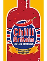 Chilli Britain: A Hot & Fruity Adventure