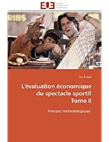 L'Evaluation Economique Du Spectacle Sportif Tome II (Omn.Univ.Europ.)
