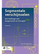 Segmentale verschijnselen: Een bijdrage aan diagnostiek en therapie