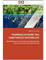 Pharmacochimie Des Substances Naturelles (Omn.Univ.Europ.)