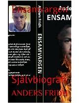 Ensamvargen: Självbiografi (Swedish Edition)