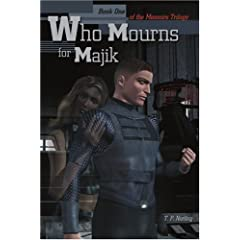 【クリックで詳細表示】Who Mourns for Majik: Book One of the Memoirs Trilogy [ペーパーバック]