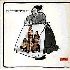 Fat Mattress 2