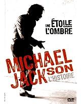 Michael Jackson L'Histoire : Une Etoile Dans L'ombre