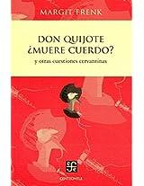 Don Quijote Muere Cuerdo? y Otras Cuestiones Cervantinas (Literatura)