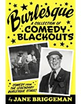 Burlesque: A Collection of Comedy Blackouts