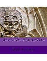 Gaga for Gargoyles