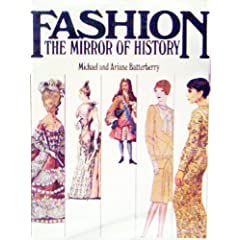 Fashion The Mirror Of History