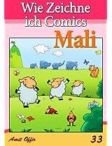 Wie Zeichne ich Comics: Mali (Zeichnen für Anfänger Bücher 33) (German Edition)