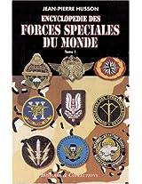 Encyclopedie Des Forces Speciales Du Monde: 1 (Special Operations Series)