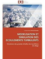 MODELISATION ET SIMULATION DES ECOULEMENTS TURBULENTS: Simulation des grandes échelles des tourbillons de sillage