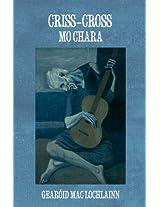 Criss-Cross Mo Chara