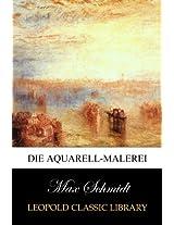 Die Aquarell-Malerei