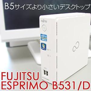 富士通 ESPRIMO B531/D Bseries ウルトラスモール型