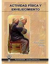 Actividad física y envejecimiento (Spanish Edition)
